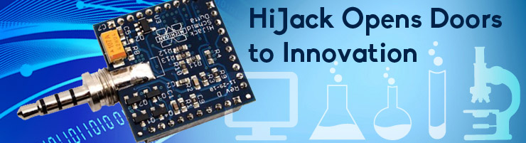 HiJack Opens Doors to Innovation