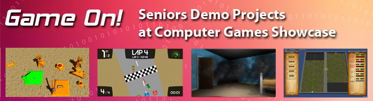 Seniors Demo Projects at Computer Games Showcase