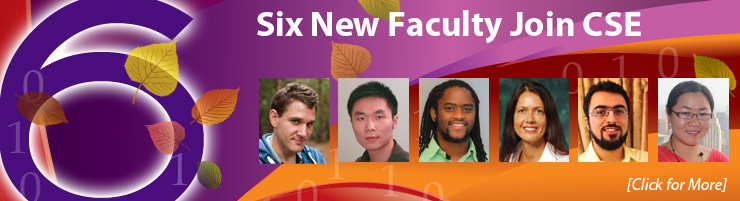 Six New Faculty Join CSE in 2013